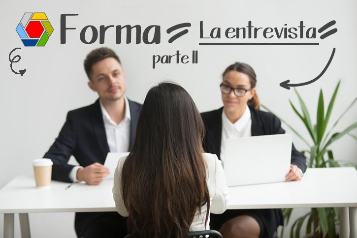 Consejos para la entrevista personal. parte 2